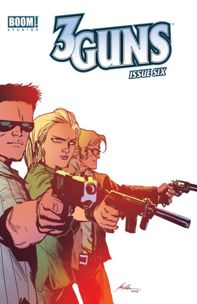 3 GUNS #6 VF+ - VF/NM BOOM!
