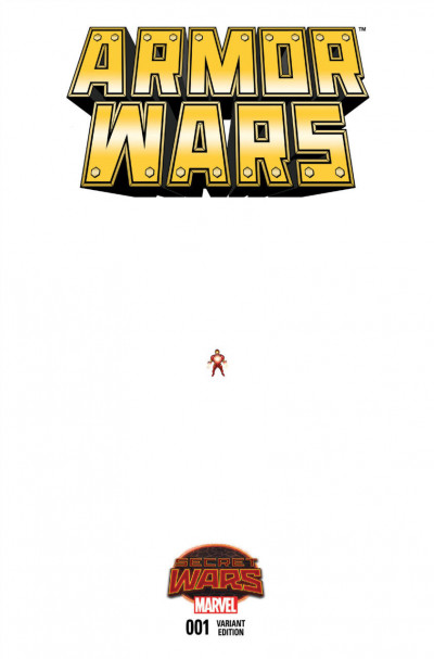 ARMOR WARS (2015) #1 VF/NM ANT-SIZED VARIANT COVER SECRET WARS