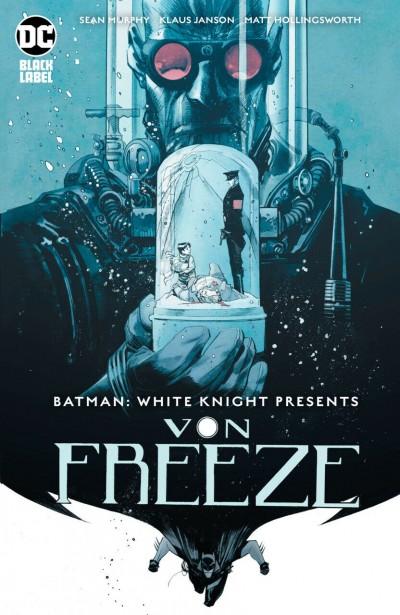 Batman: White Knight Presents Von Freeze (2019) #1 VF/NM-NM Sean Murphy Cover