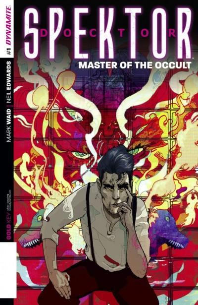 DOCTOR SPEKTOR: MASTER OF THE OCCULT (2014) #1 VF+ - VF/NM DYNAMITE