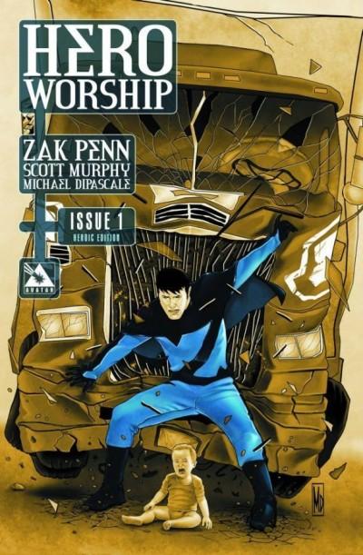HERO WORSHIP #1 NM HEROIC EDITION AVATAR PRESS