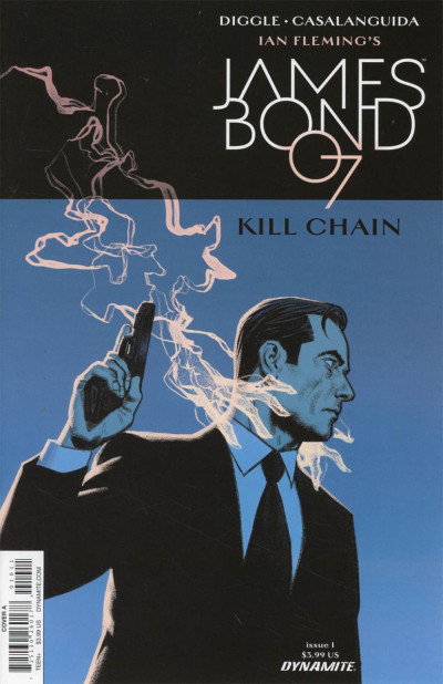 James Bond: Kill Chain (2017) #1 VF/NM Dynamite