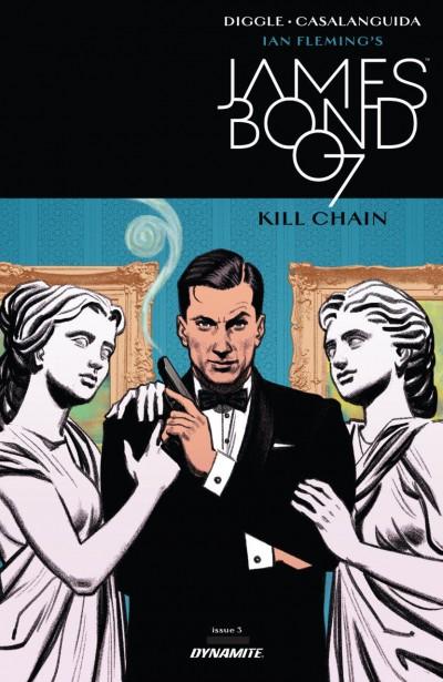 James Bond: Kill Chain (2017) #3 VF/NM Dynamite