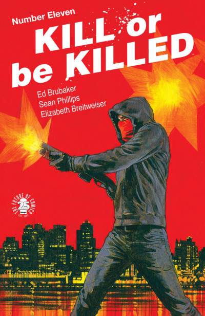 Kill or be Killed (2016) #11 VF/NM Brubaker Phillips Image Comics