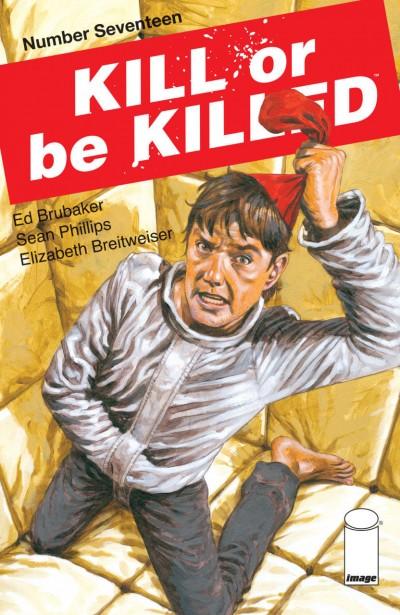 Kill or be Killed (2016) #17 VF/NM Brubaker Phillips Image Comics