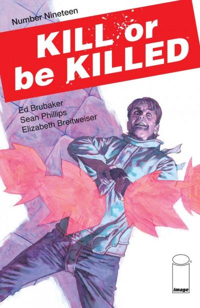 Kill or be Killed (2016) #19 VF/NM Brubaker Phillips Image Comics