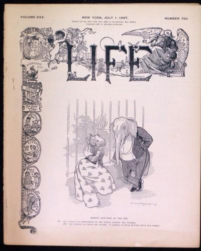LIFE MAGAZINE #758 JULY 1 1897