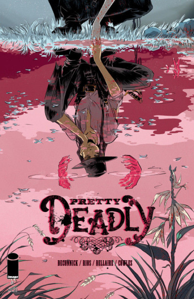 PRETTY DEADLY #1 VF/NM IMAGE COMICS FIRST PRINTING