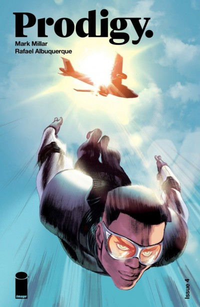 Prodigy (2018) #4 VF/NM Mark Millar Rafael Albuquerque Cover Image Comics