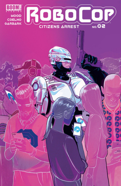 RoboCop: Citizens Arrest (2018) #2 VF/NM Boom! Studios