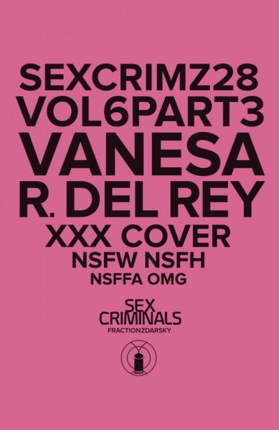 Sex Criminals (2013) #28 VF/NM XXX Variant Cover Vanesa R. Del Rey Sealed Image