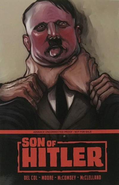 Son of Hitler (2018) VF/NM-NM Advanced Uncorrected Proof Edition Image Comics
