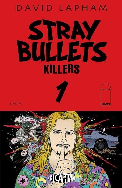 STRAY BULLETS: KILLERS (2014) #1 VF/NM - NM DAVID LAPHAM EL CAPITAN
