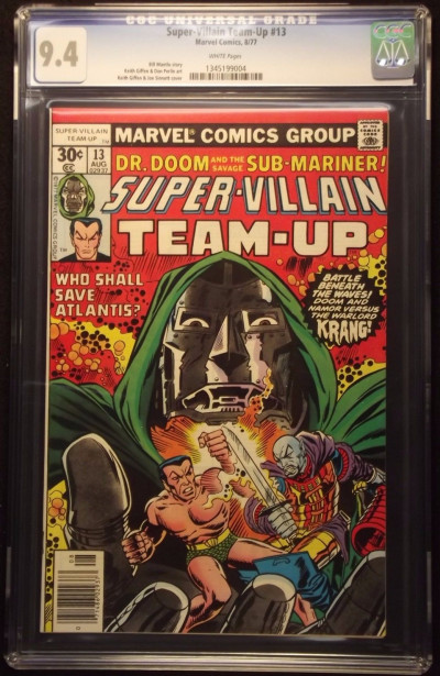 SUPER-VILLAIN TEAM-UP (1975) #13 CGC GRADED 9.4 WHITE PAGES DOOM SUB-MARINER