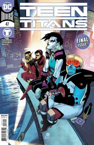 Teen Titans (2016) #47 VF/NM Bernard Chang Regular Cover Final Issue
