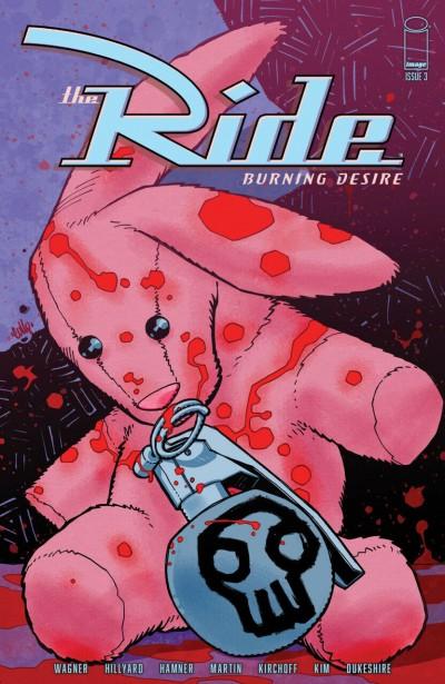 The Ride: Burning Desire (2019) #3 VF/NM Chris Brunner Cover Image Comics