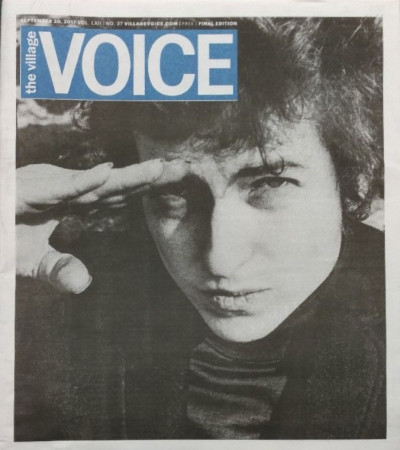 The Village Voice September 20th 2017 FINAL LAST ISSUE Bob Dylan Cover
