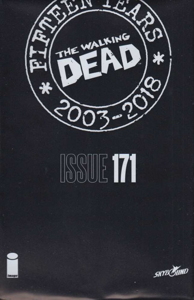 The Walking Dead (2018) 15th Anniversary #171 Bagged Variant Cover Sealed Image