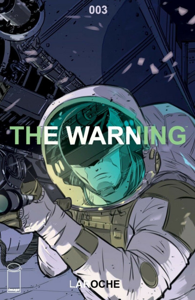 The Warning (2018) #3 VF/NM Laroche Image Comics