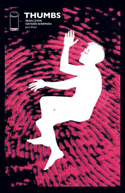 Thumbs (2019) #3 VF/NM Hayden Sherman Image Comics