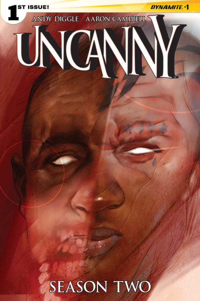 UNCANNY: SEASON TWO (2015) #1 VF/NM COVER B OLIVER DYNAMITE