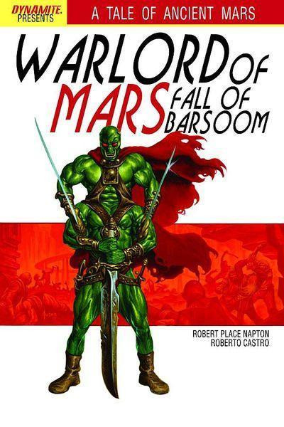 WARLORD OF MARS FALL OF BARSOM #3 NM DYNAMITE