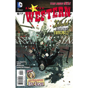 ALL-STAR WESTERN #10 VF+ - VF/NM THE NEW 52!