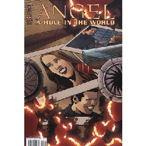 ANGEL: A HOLE IN THE WORLD #2 OF 5 NM IDW BUFFY SPIKE
