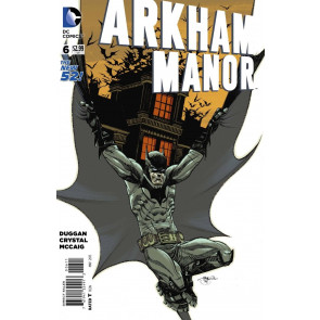 ARKHAM MANOR (2014) #6 VF/NM THE NEW 52! BATMAN