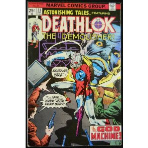 ASTONISHING TALES #33 FN- DEATHLOK APP