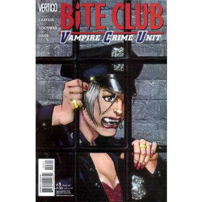"BITE CLUB: VAMPIRE CRIME UNIT (2006) #""s 1, 2, 3, 4, 5, 6 CHAYKIN SET VERTIGO"
