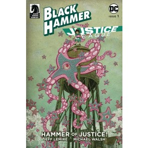 Black Hammer Justice League (2019) #1 NM (9.4) Jeff Lemire cover D