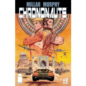 CHRONONAUTS (2015) #2 VF/NM COVER A MARK MILLAR IMAGE COMICS