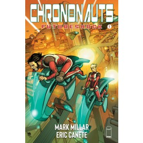 Chrononauts: Futureshock (2019) #1 VF/NM Pasqual Ferry Cover