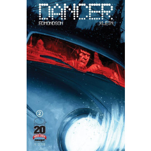 DANCER #2 NM EDMONDSON KLEIN IMAGE COMICS