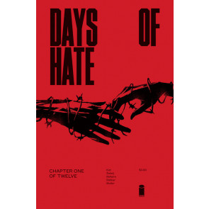 Days of Hate (2018) #1 of 12  VF/NM Image Comics