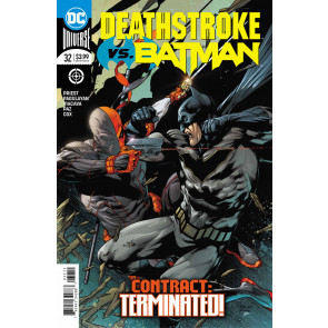 Deathstroke (2016) #32 VF/NM Robson Rocha Cover Batman DC Universe