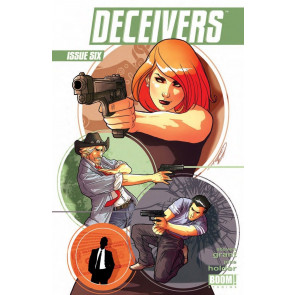 DECEIVERS (2013) #6 VF/NM BOOM!
