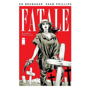 FATALE #13 NM BRUBAKER PHILLIPS IMAGE