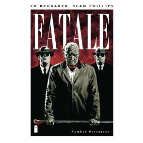 FATALE #17 VF/NM BRUBAKER PHILLIPS IMAGE