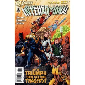 JUSTICE LEAGUE INTERNATIONAL #6 VF THE NEW 52!