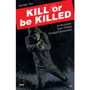 Kill or be Killed (2016) #2 & #3 NM (9.4) 1st print Ed Brubaker Sean Phillips