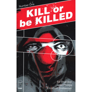 Kill or be Killed (2016) #1 VF/NM 4th Printing Brubaker Phillips Image Comics