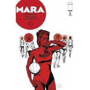 MARA (2012) #3 VF/NM IMAGE COMICS BRIAN WOOD
