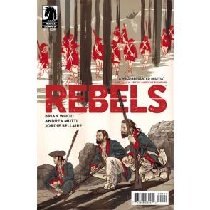 REBELS (2015) #1 FN/VF - VF- BRIAN WOOD DARK HORSE COMICS