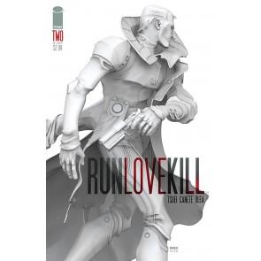 RUNLOVEKILL (2015) #2 VF/NM 1ST PRINTING IMAGE COMICS