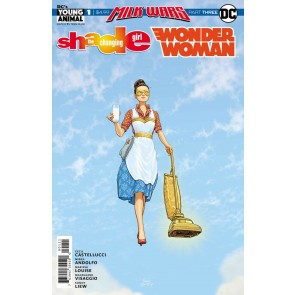 """Shade, the Changing Girl/Wonder Woman Special (2018) #1 VF/NM """"Milk Wars"""" Three"""