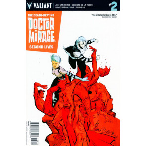 The Death-Defying Doctor Mirage: Second Lives (2016) #2 VF/NM Cover C Valiant