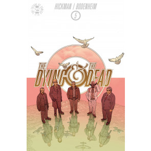 The Dying & the Dead (2015) #5 VF/NM Hickman Image Comics