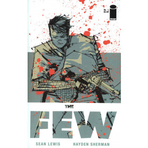 The Few (2017) #'s 1 2 VF/NM Sean Lewis Image Comics